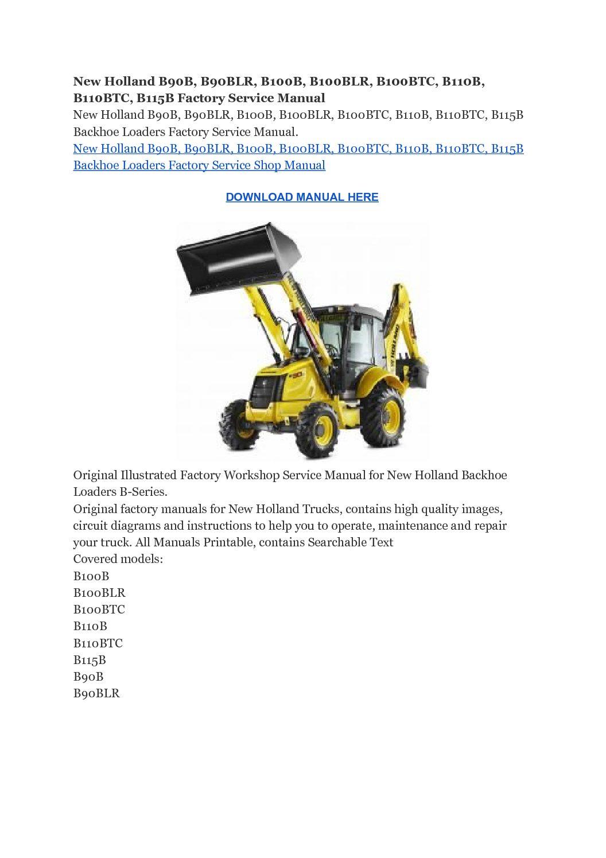 New Holland B90B, B90BLR, B100B, B100BLR, B100BTC, B110B, B110BTC, B115B  Factory Service Manual